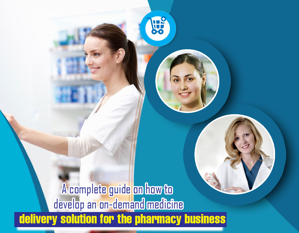 Medicine delivery app - Pharmacy Business solution