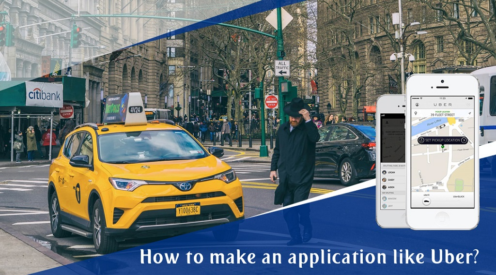 How to make an application like Uber
